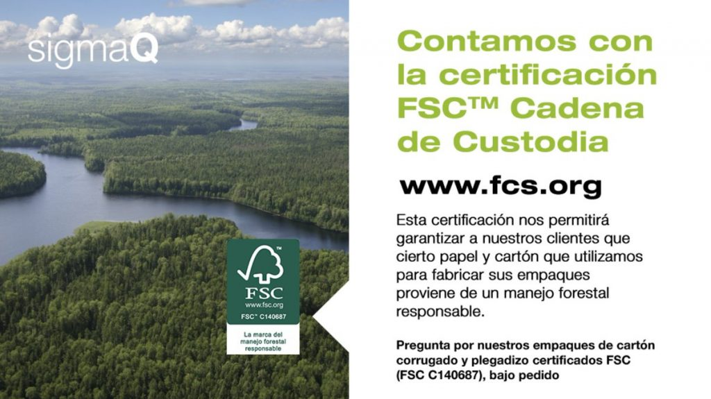 Contamos con la certificación FSC en SigmaQ